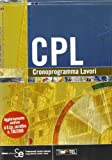 CPL. Cronoprogramma lavori. Con software