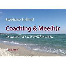 Coaching & Mee(h)r - Aufsteller: 52 Impulse für ein souveränes Leben