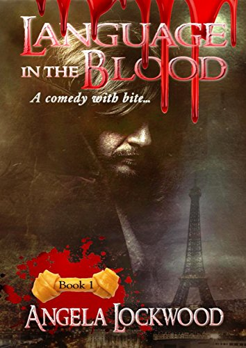 Language in the blood: Book 1 by [lockwood, Angela]