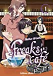 Freaks' Cafe Edition simple Tome 1
