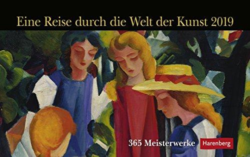 Eine Reise durch die Welt der Kunst - Premiumkalender 2019 - Harenberg-Verlag - Tageskalender mit 365 Meisterwerken - Pro Tag eine Seite - 23 cm x 17 cm - Tischkalender (365 Tag Am Seite)