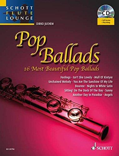 Preisvergleich Produktbild Pop Ballads: Die 14 schönsten Pop Balladen. Flöte und Klavier. Ausgabe mit mp3-CD. (Schott Flute Lounge)