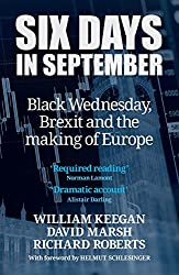 Six Days in September: Black Wednesday, Brexit and the making of Europe (English Edition)