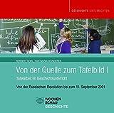 Kohl, Herbert; Wunderer, Hartmann, Bd.1 : Von der Russischen Revolution bis zum 11. September 2001, 1 CD-ROM