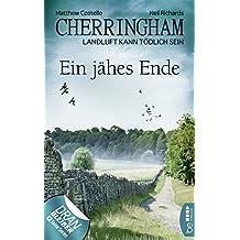 Cherringham - Ein jähes Ende: Landluft kann tödlich sein (Ein Fall für Jack und Sarah 31)