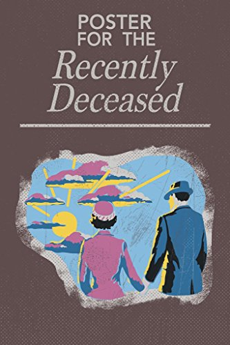 ntly Deceased, 30,5 x 45,7 cm 36x54 inches Poster ()