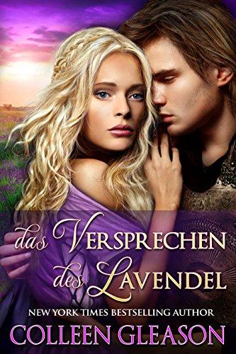 Buchseite und Rezensionen zu 'Das versprechen des Lavendel (Das Kräutergarten Quartett)' von Colleen Gleason