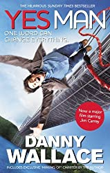 Yes Man Film Tie-In: The Amazing Tale of What Happens When You Decide to Say - Yes by Danny Wallace (2008-12-04)