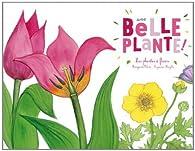 Une belle plante ! par Marguerite Tiberti