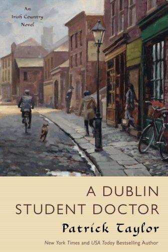 Dublin Student Doctor (Irish Country Books)