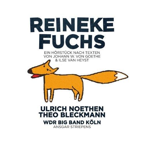 Reineke Fuchs (Johann W. von Goethe)