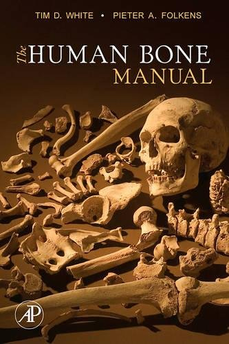 The Human Bone Manual por Tim D. White