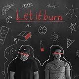 Let It Burn (feat. Aland Qaradaxxi)