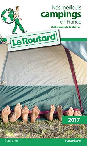 guide-du-routard-nos-meilleurs-campings-en-france-hebergements-de-plein-air-2017