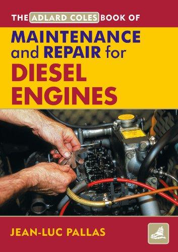 AC Maintenance & Repair Manual for Diesel Engines (Adlard Coles Book of) (English Edition) -