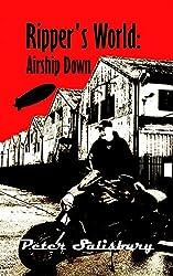 Ripper's World: Airship Down