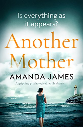 Another Mother: a gripping psychological family drama by [James, Amanda]