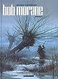 Bob Morane l'Intégrale, Tome 9 : Les bulles de l'ombre jaune ; L'empreinte du crapaud ; L'empereur de Macao ; Opération Wolf ; Commando Epouvante