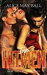 Two Hitmen: Raw, Lethal and Dirty