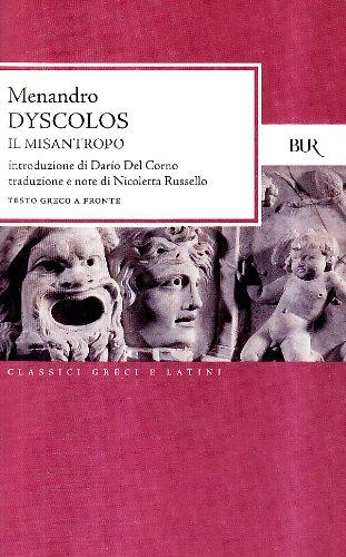 Dyscolos. Il misantropo. Testo greco a fronte