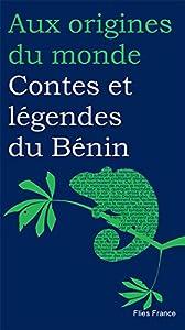 """Afficher """"Contes et légendes du Bénin"""""""