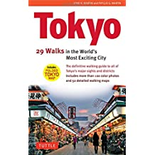 Tokyo: 34 Walks in the World's Most Exciting City