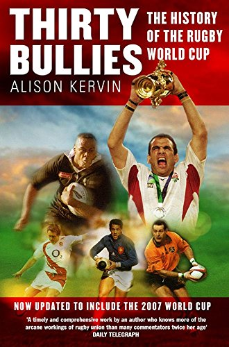 Thirty Bullies: A History of the Rugby World Cup by Alison Kervin (5-Jan-2009) Paperback par Alison Kervin