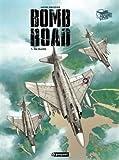 Bomb Road, Tome 1 - Da Nang