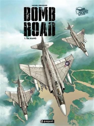 Bomb Road, Tome 1 : Da Nang