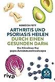 Arthritis und Psoriasis heilen durch einen gesunden Darm (Amazon.de)