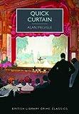 Quick Curtain (British Library Crime Classics)
