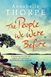 The People We Were Before