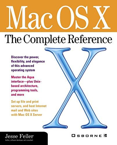 Mac OS X: The Complete Reference by Jesse Feiler (2001-05-25)