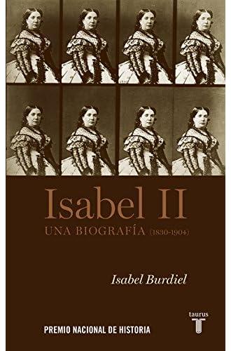 Isabel II: Una biografía