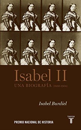 Isabel II: Una biografía (1830-1904) (Pensamiento)