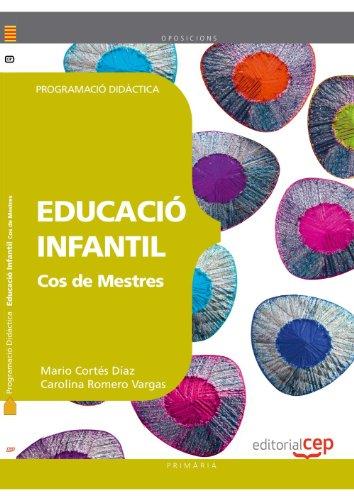 Cos de Mestres. Educació Infantil. Programació Didàctica por Mario Cortés Díaz