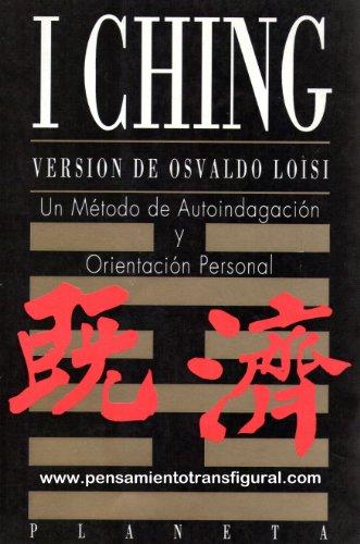 I- CHING: Versión de Osvaldo Loisi