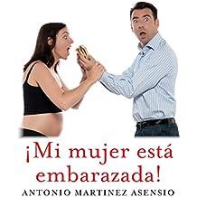 ¡Mi mujer está embarazada! [My Wife Is Pregnant!]