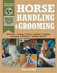 Horse Handling and Grooming (Horsekeeping Skills Library)