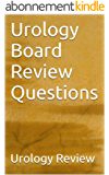 Urology Board Review Questions (English Edition)
