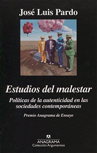 Descargar Libro Estudios Del Malestar (Argumentos) de José Luis Pardo