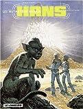 hans tome 3 mutants de xana?a les