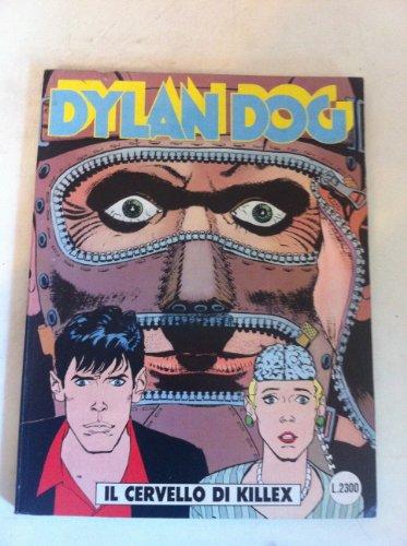 DYLAN DOG NUMERO 80 IL CERVELLO DI KILLEX SERGIO BONELLI EDITORE 1993 PRIMA EDIZIONE