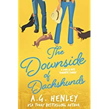 The Downside of Dachshunds (The Love & Pets Romantic Comedy Series Book 3) (English Edition)