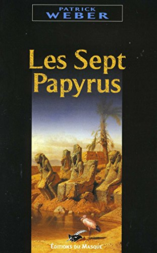 Les sept papyrus (Grands Formats) (French Edition) eBook: Weber ...