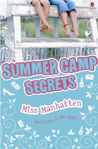 Miss Manhattan (Summer Camp Secrets)