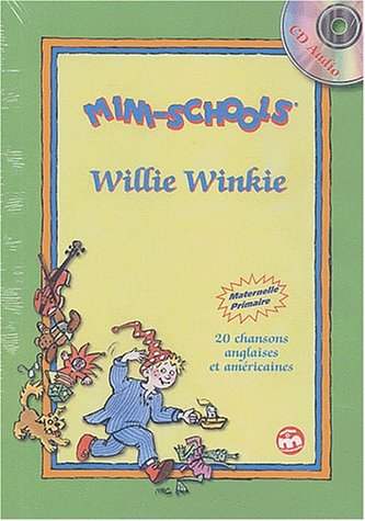 Willie Winkie. Livret + CD audio par Collectif
