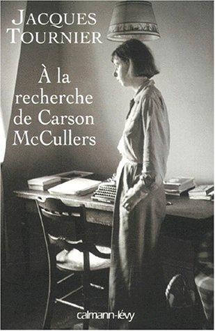 A La Recherche De Carson Mccullers Retour Nayack [Pdf/ePub] eBook