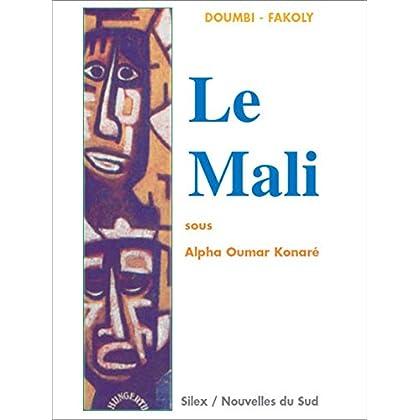 Le Mali sous Alpha Oumar Konaré (Littérature d'Afrique)