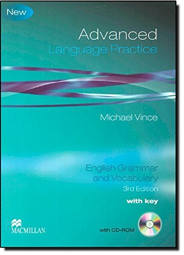 Advanced Language Practice: English Grammar and Vocabulary. by Michael Vince (2010-07-01)